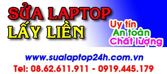 Sửa Laptop Lấy Liền tại Sửa laptop 24h
