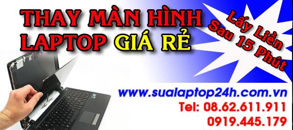 Thay màn hình laptop giá rẻ hcm